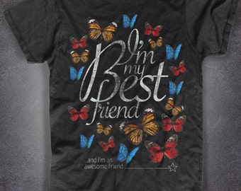 "Black t-shirt male or female Butterflies Butterfly ""I'm My Best Friend"" tattoos tattoo traditional"