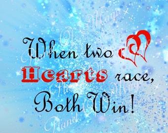 When Two Hearts Race SVG File, Love SVG, Valentine SVG, Love Quote Svg, Cuttable Design, Cricut, Silhouette Dxf