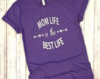Mom life is the best life, mom life, best life, mom life shirts, mommin it, mom shirts, blessed life, Unisex tees