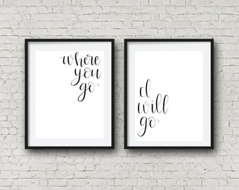 Bible Verse Wall Art- Where You Go, I Will Go- Where You Go, I Will Go Printable- Printable- Instant Download- Printable Art- Bible Verse