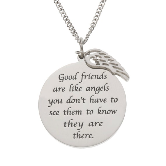 Good Friends Are Like Angels You Don't Have To See Tham To Know They Are There Friendship Pendant Necklace