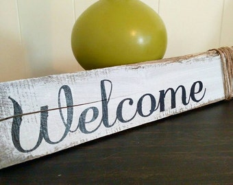 Painted Rustic Welcome Sign, Country Decor Welcome Sign, Shabby Chic Welcome Sign