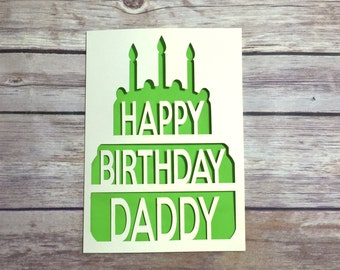 Daddy Birthday Card, Dad Card, Happy Birthday Daddy, Cake Card, Daddy Gift, Happy Birthday Dad, Papercut Card, Personalised Birthday Card