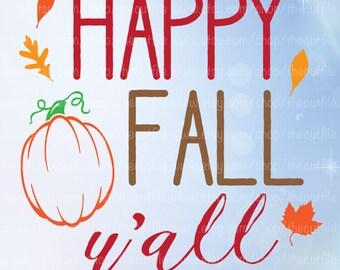 Happy Fall Yall svg, cutting file for silhouette/cricut, autumn halloween Thanksgiving design, pumpkin svg