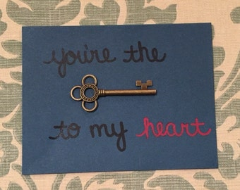 You're the 'key' to my heart greeting card