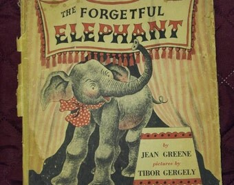 Vintage 1945 First Edition. Hard Cover...The Forgetful Elephant