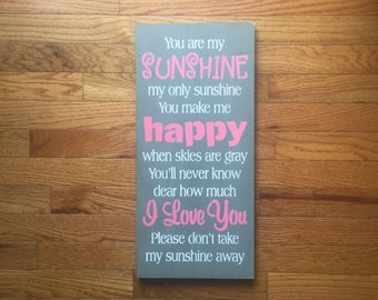 You are my sunshine my only sunshine/ wood sign/ nursery sign/ little girl wood sign