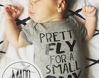 Pretty Fly for a Small Guy Onesie
