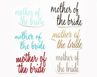 Custom Mother of the Bride Wine Glass Decal, Personalized DIY Mother of the Bride Decal, Champagne Decal, DIY Wedding Favors, Wine Glass