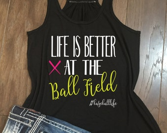 Life is better at the ball field - Bella Canvas Flowy Racerback Tank - Baseball mom, baseball life, baseball mom tank, baseball tee