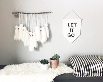Canvas wall banner, affirmation banner, Let it go banner, let it go wall hanging, wall banner,