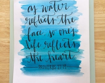 Life Reflects the Heart // Handwritten Watercolor Print // Proverbs 27:19