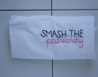Smash the Patriarchy Embroidered Shirt