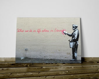 Bansky print on canvas 50 x 70 cm what we do ... already framed and ready to hang