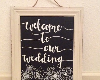 Welcome Wedding Chalkboard Sign