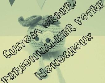 Nonochoux custom, plush custom