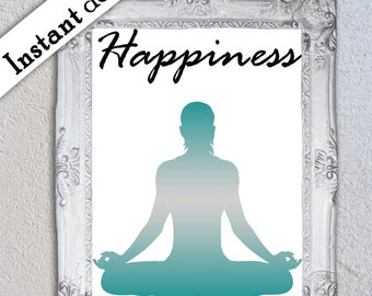 Inspirational Happiness 5x7 and 8x10 printable to fit standard frames