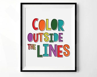 Color Outside The Lines Rainbow Print | Playroom, Art room, Classroom, Craft room, Teacher Decor | Digital Download