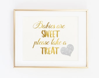 Baby Shower Party Favor Sign, Babies Are Sweet Please Take A Treat, Gold Silver Glitter, Gender Neutral Baby Shower Decorations, Baby Shower