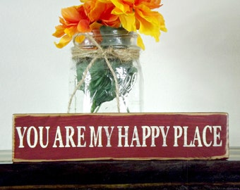 Wooden Mantel Decor | Love Gift | Wooden Gift For Her | Motivational Art | Happy Place Sign | Rustic Wood Sign |Christmas Gift For Her
