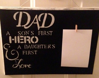 Dad a Son's First Hero & a Daughter's First Love Father's Day Wood Sign The Man The Grill The Legend