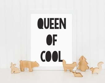 Queen of Cool Print, Kids Print, Monochrome Print, Childrens Wall Art, Nursery Art, Wall Decor, Black and White Print