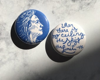 """Hillary Clinton 1"""" Pins, Set of 2 Handmade Political Buttons, Blue & White, Inspirational Quote, Election day merch"""