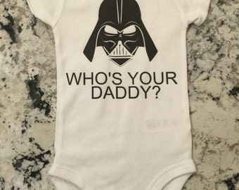 Darth Vader Star Wars baby onesie Who's your Daddy?