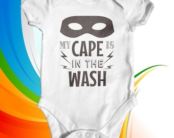 My Cape Is In The Wash Baby Bodysuit | Funny Baby Clothes | Newborn Bodysuit | Baby Shower Gift | Hero Baby Bodysuit | Funny Baby Bodysuit