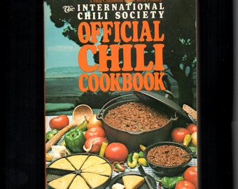 1981 The Official Chili Cookbook International Chili Society Chili Recipes Paperback Special Ingredient American Regional Cookbook