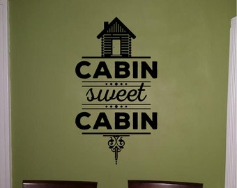 Cabin Sweet Cabin Indoor Wall Decal Camp Cottage C12
