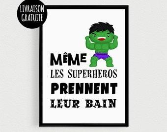 "Post super green hero for child - ""even the Superheroes take a bath"" - poster Scandinavian quote superhero humor"