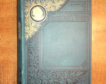 1800s William Makepeace Thackeray Vanity Fair A Novel Without a Hero Antique Book