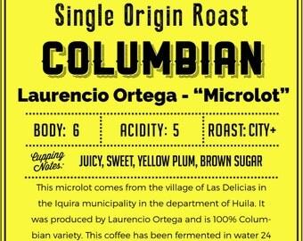 Columbian Laurencio Ortega - Microlot Premium Roasted Coffee