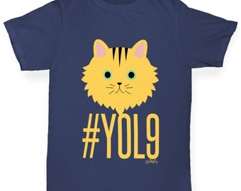 Girl's Cats Have 9 Lives YOL9 T-Shirt