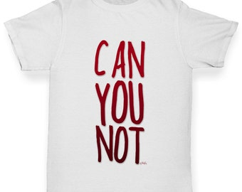 Girl's Can You Not T-Shirt