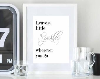 Leave a little Sparkle wall art