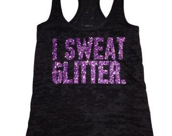 "Active Wear ""I sweat Glitter"""