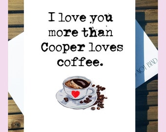 Twin Peaks Greetings Card - 'I Love You More Than Cooper Loves Coffee' love Card