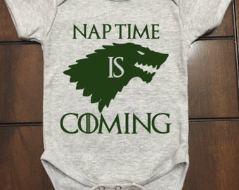Nap Time is Coming Baby One Piece, GOT, Game of Thrones, Baby Clothing, Unique Gift, Customizable, Bodysuit, GOT Fans, Winter is Coming