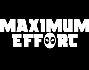 Maximum Effort Vinyl Decal