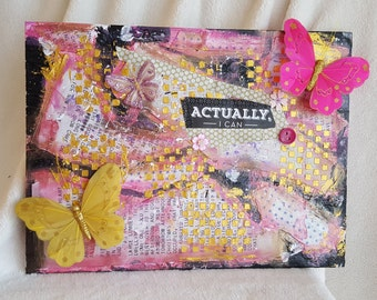 """Mixed media wall art, collage canvas, word art, uplifting, butterfly art, mixed media painting 12 x 16  """"Actually, I Can"""""""