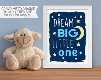 Dream Big Little One Nursery Printable Poster - Nursery Printable Poster - Typography, Blue, Wall Art, Print, Nursery Decor