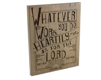 Christian Gift/ Office Decor/ Bible Verse Art on Wood/ Scripture Art/ Christian Sign/ Encouragement/ Colossians 3:23