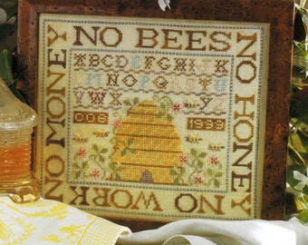 No Bees No Honey by Birds of a Feather Counted Cross Stitch Pattern/Chart