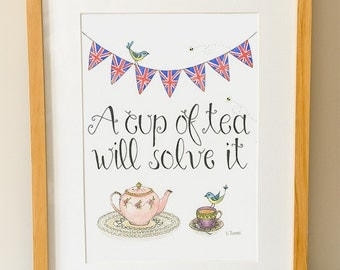 Cup Of Tea Illustration - Whimsical Art - Tea Print - Quote - Kitchen Art - British - Tea Lover Gift - Tea Wall Art - Watercolor Print