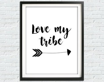 Family Wall Art, Love My Tribe Print, Tribal Poster, Downloadable Poster, Lettering Poster, Wall Sign Print, Digital Download, Instant Art
