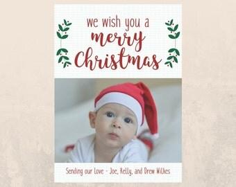 "Christmas Photo Card - Customized - 5 x 7"" - We Wish You a Merry Christmas"