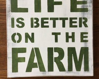 Life is Better on the Farm, Rustic decor, farmhouse, wood sign