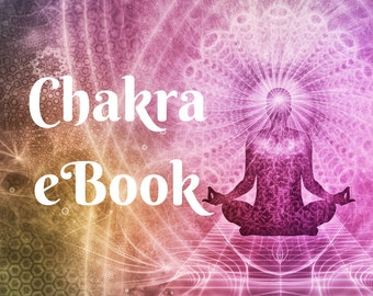 Ultimate Chakra Checklist - eBook Instant Download - Tap into the powers of Chakra Energy Healing